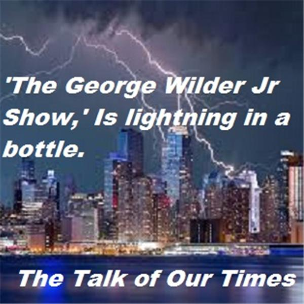 AUTHOR ANDREA HALL, SEX AND JUSTICE, AND TRUMP COMMENTARY – GEORGE WILDER JR. SHOW